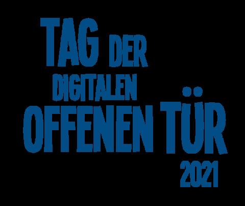 Tag der (digitalen) Offenen Tür 2021